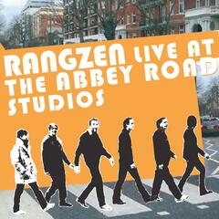 A Beatles Tribute: Rangzen Live At The Abbey Road Studios