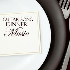 Guitar Song - Dinner Music - Soft Background Music