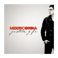 Misericordia, Jsticia Y Fe