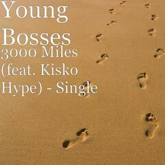 3000 Miles (feat. Kisko Hype) - Single