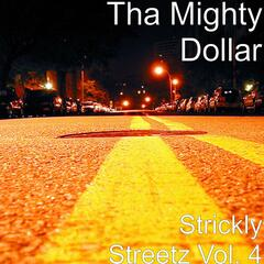 Strickly Streetz Vol. 4