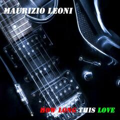 How Long This Love - Single