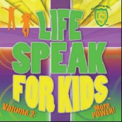 Lifespeak for Kids, Vol. 2: More Power!