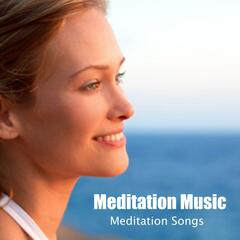 Meditation Music - Meditation Songs