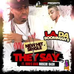 They Say (feat. Roscoe Dash) - Single