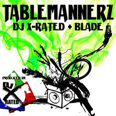 Tablemannerz (feat. Blade) - Single
