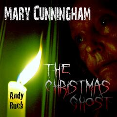 Mary Cunningham, The Christmas Ghost (Radio Edit) - Single