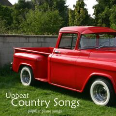 Upbeat Country Songs - Popular Piano Songs