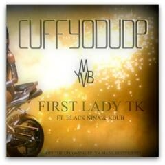 Cuff Yo Dude (feat. Black Nina & Kdub) - Single