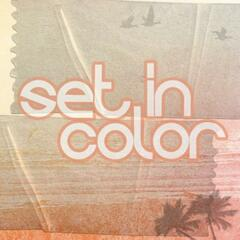 Set In Color - EP
