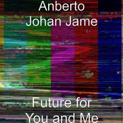 Future for You and Me