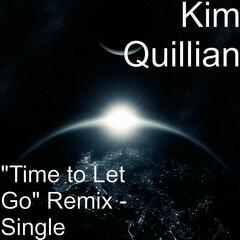 """Time to Let Go"" Remix - Single"