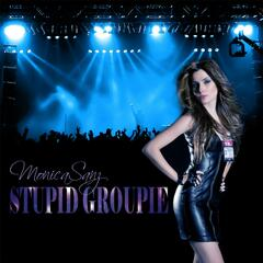 Stupid Groupie - Single