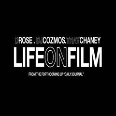 Life On Film (feat. Tray Chaney) - Single