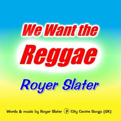 We Want the Reggae
