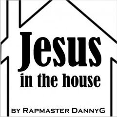 Jesus in the House