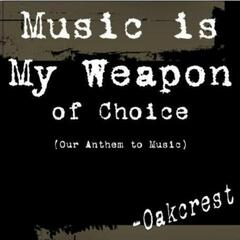 Music Is My Weapon of Choice