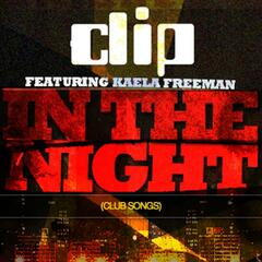 In The Night (Club Songs) - Single