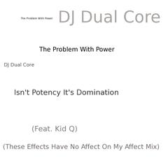 The Problem With Power Isn't Potency It's Domination - Single