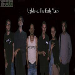 Firstdub Presents: Uglylove: The Early Years