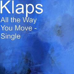 All the Way You Move - Single