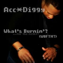 What's Burnin' (WBFTN?) - Single