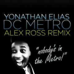 Dc Metro (Alex Ross Remix) - Single