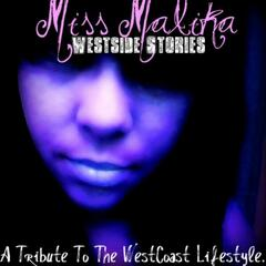 West Side Stories... a Tribute to the West Coast Lifestyle