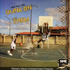 Dunk On Them (feat. Gbg)