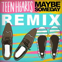 "Maybe Someday ""Midnight Beast Remix"" - Single"