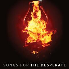 Songs for The Desperate