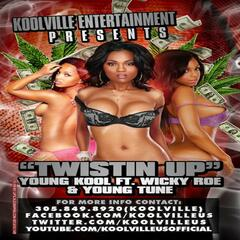 Twistin Up (feat. Wikke Ro & Yung Tune)