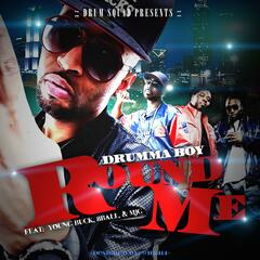 Round Me (feat. 8ball & Mjg & Young Buck) - Single