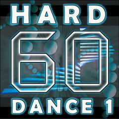 Hard Dance 1 (Top 60 Best of Electronica, Goa, Trance, Acid House, Electro, Dance, Techno, Fullon, Dark Psy, Hardcore, Hightech)