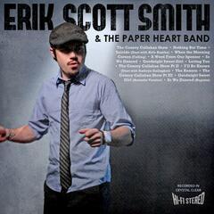 Erik Scott Smith & The Paper Heart Band