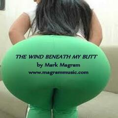 The Wind Beneath My Butt