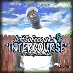 Intercourse (feat. Andre Miles)