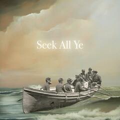 Seek All Ye - Single