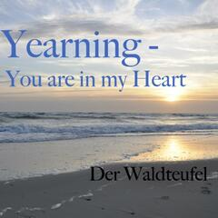 Yearning - You Are In My Heart - Single