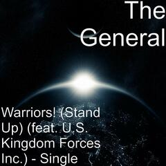 Warriors! (Stand Up) [feat. U.S. Kingdom Forces Inc.]