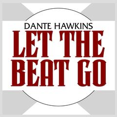 Let The Beat Go - Single