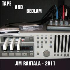 Tape and Bedlam