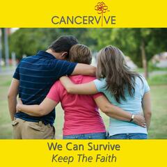 We Can Survive (feat. Cancervive)