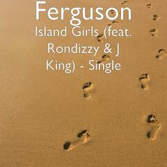 Island Girls (feat. Rondizzy & J King)