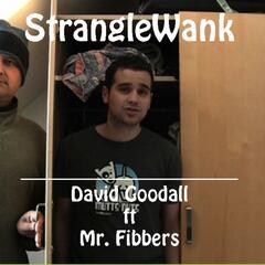 Stranglewank (feat. Mr. Fibbers) - Single