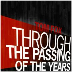 Through the Passing of the Years - Single