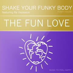 Shake Your Funky Body