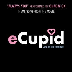 Always You- Ecupid Theme Song - Single