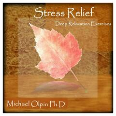 Stress Relief: Deep Relaxation Exercises