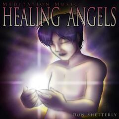 Meditation Music: Healing Angels